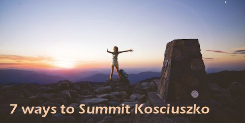 7 Ways to Summit Mt Kosciuszko